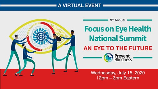Prevent Blindness Holds Successful 9th Annual Focus on Eye Health National Summit