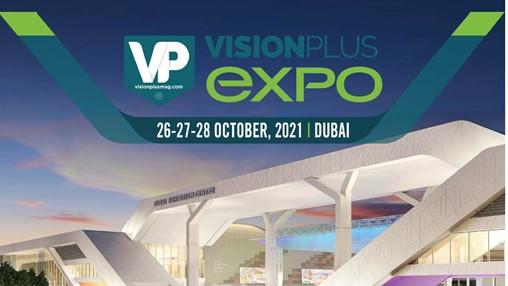 The Next Destination For Eyewear Shows – Dubai – Vision Plus Expo