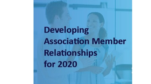 Guest Post: Developing Association Member Relationships for 2020
