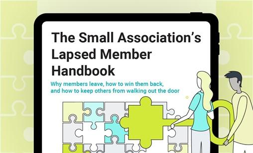 The Small Association's Lapsed Member Handbook