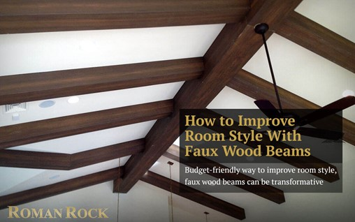 How to Improve Room Style With Faux Wood Beams