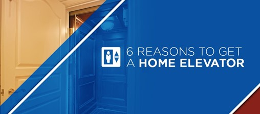 6 Reasons to Get a Home Elevator