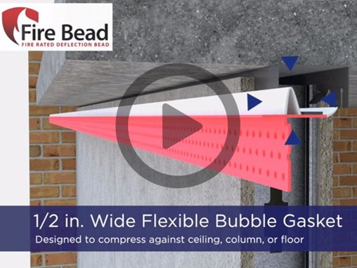 Fire Bead - Fire Rated Deflection Protection