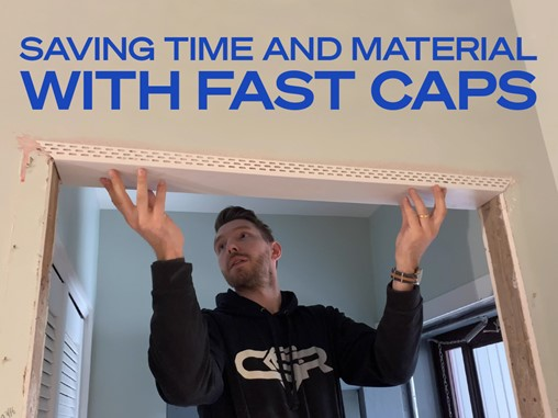 How to Save Time and Material Using Fast Caps
