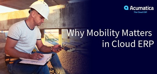 Why Mobility Matters in Cloud ERP