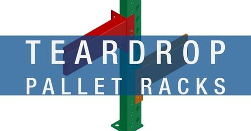 Pallet Rack Profile: Teardrop Pallet Rack
