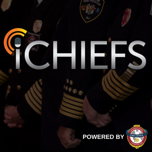 iCHIEFS Podcast Episode 14: Economic Impact of COVID-19 on Fire/EMS Service