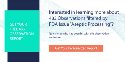 Interested in learning more about 483 Observations filtered by FDA Issue